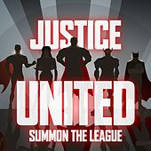Justice United - Summon the League de Various Artists