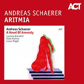 Aritmia by Kalle Kalima Andreas Schaerer with Luciano Biondini