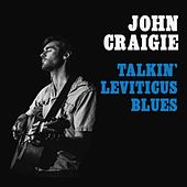 Talkin' Leviticus Blues (Live) by John Craigie