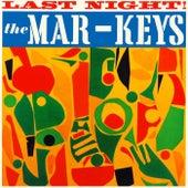 Last Night! by The Mar-Keys
