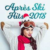 Après Ski Hits 2018 by Various Artists