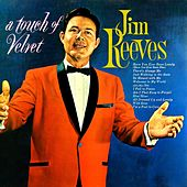 A Touch Of Velvet by Jim Reeves