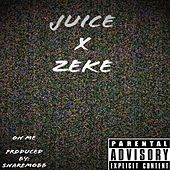 On Me by Juice
