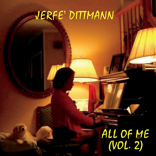 All of Me, Vol. 2 by Jerfe Dittmann