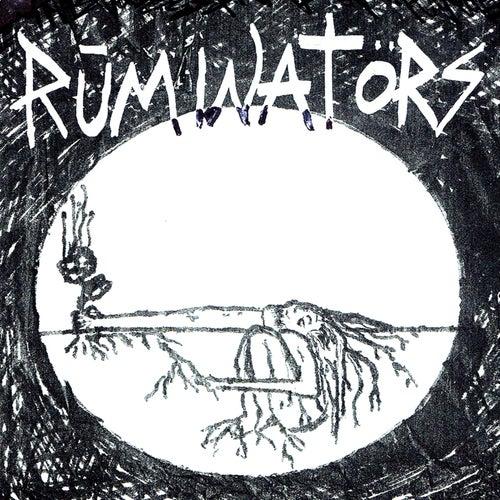 Get Ruminated by The Ruminators