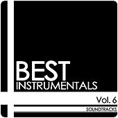 Vol. 6 - Soundtracks von Best Instrumentals