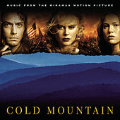 Cold Mountain (Music From the Miramax Motion Picture) by Original Motion Picture Soundtrack