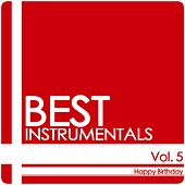 Vol. 5 - Happy Birthday von Best Instrumentals