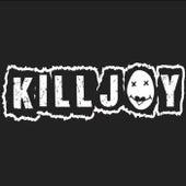 Killjoy by KillJoy