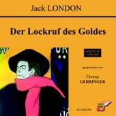 Der Lockruf des Goldes by Jack London