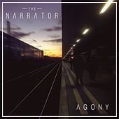 Agony by The Narrator