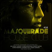 Masquerade House Club, Vol. 25 by Various Artists