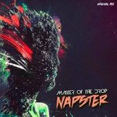 Master Of The Drop von Napster