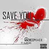 Save You by Solid Gold Omi Peace