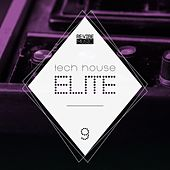 Tech House Elite Issue 9 by Various Artists