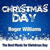 Christmas Day by Roger Williams