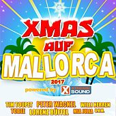 Xmas Auf Mallorca 2017 Powered by Xtreme Sound by Various Artists