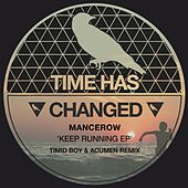 Keep Running EP by Mancerow