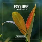 eSQUIRE Takeover, Vol. 1 von Various Artists