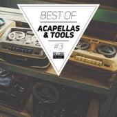 Best of Acapellas & Tools, Vol. 3 de Various Artists