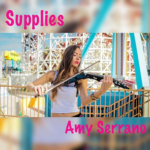 Supplies by Amy Serrano