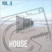 Creative House, Vol. 5 von Various Artists