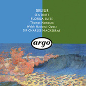 Delius: Sea Drift; Florida Suite by Sir Charles Mackerras