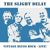 Vintage Bluesrock - Live! di Slight Delay