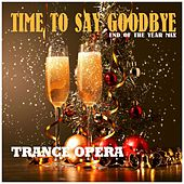 Time to Say Goodbye (End of the Year Mix) von Various Artists