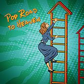 Pop Road to Heaven by Various Artists