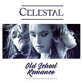 Old School Romance by Celestal