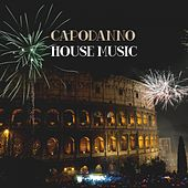 Capodanno House Music by Various Artists