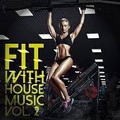 Fit with House Music, Vol. 2 de Various Artists