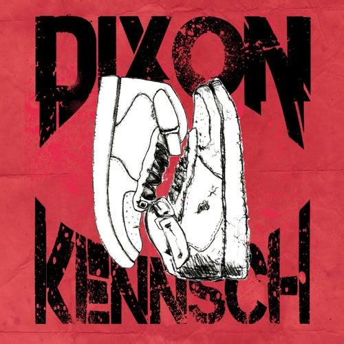 Kennsch by Dixon