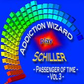 Addiction Wizard Play Schiller - Passenger of Time, Vol. 3 de Various Artists