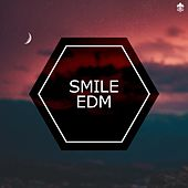 Smile EDM von Various Artists