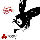 Triple Dangerous Vol. 1 by Various Artists