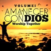 Amanecer Con Dios (Vol. 1) by Worship Together