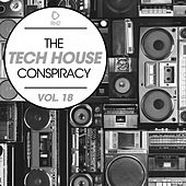 The Tech House Conspiracy, Vol. 18 de Various Artists