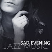 Sad Evening Jazz Music von Peaceful Piano