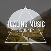 Healing Music Journey de Ambient Music Therapy