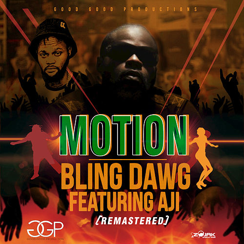 Motion (Feat Aji) [Remastered] - Single by Bling Dawg