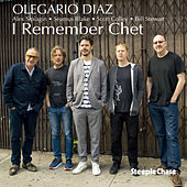 I Remember Chet by Olegario Diaz