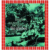 It Might As Well Be Spring (Hd Remastered Edition) by Ike Quebec