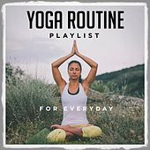 Yoga routine playlist for everyday de Various Artists