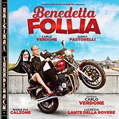Benedetta Follia (Original Soundtrack) by Michele Braga