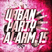 Urban Party Alarm 15 de Various Artists