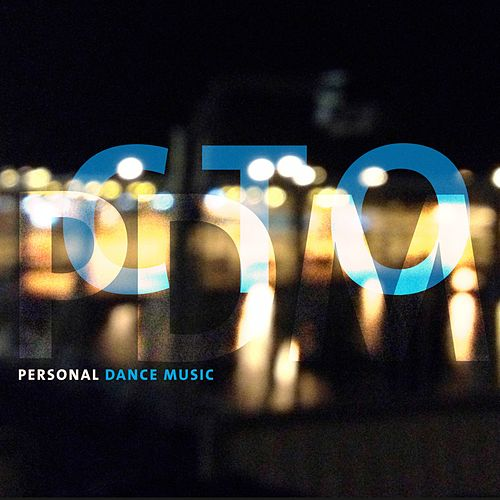 Pdm: Personal Dance Music de C-To