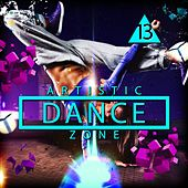 Artistic Dance Zone 13 by Various Artists