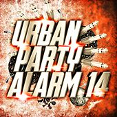 Urban Party Alarm 14 by Various Artists